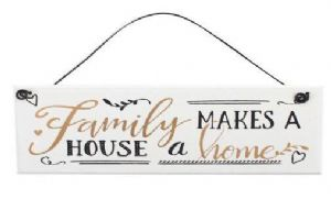 Family makes a House a Home Hanging Plaque
